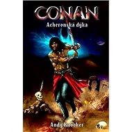 Conan Acheronská dýka - Kniha