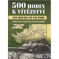 500 hodin k vítězství: 500 Hours to Victory