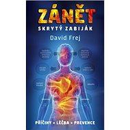 Zánět skrytý zabiják: příčiny léčba prevence - Kniha