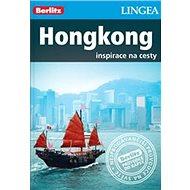 Hongkong Berlitz: Inspirace na cesty - Kniha