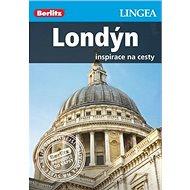Londýn Berlitz: Inspirace na cesty - Kniha