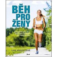 Běh pro ženy - Kniha