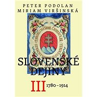 Slovenské dejiny III: 1780 - 1914 - Kniha