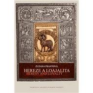 Hereze a loajalita - Kniha