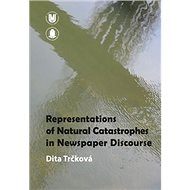 Representation of Natural Catastrophes in Newspaper Discourse - Kniha