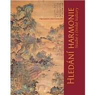 Hledání harmonie: Studie z čínské kultury - Kniha