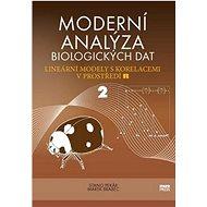 Moderní analýza biologických dat 2: Lineární modely s korelacemi v prostředí R - Kniha