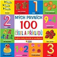 Mých prvních 100 čísel a příkladů: Anglicko-český slovníček se samolepkami - Kniha