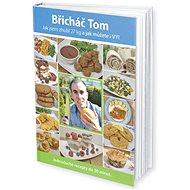Břicháč Tom - Kniha