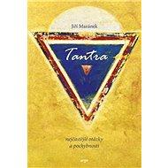 Tantra, nejčastější otázky a odpovědi - Kniha