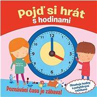 Pojď si hrát s hodinami - Kniha