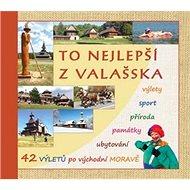 To nejlepší z Valašska - Kniha
