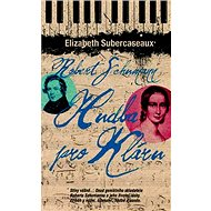 Robert Schumann Hudba pro Kláru - Kniha