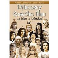 Princezny českého filmu: ...a také ty televizní - Kniha