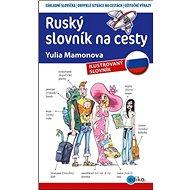 Ruský slovník na cesty: ilustrovaný slovník - Kniha