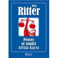 Proces se soudci Alvina Karra - Kniha