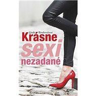Krásne sexi nezadané - Kniha