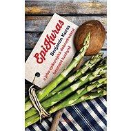 EpiKuras: Benjamin Kuras a jeho epikurejská dobrodružství bezmasé kuchyně - Kniha