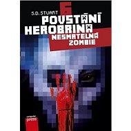 Povstání Herobrina 6 Nesmrtelná zombie - Kniha