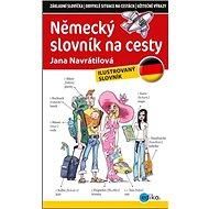 Německý slovník na cesty: ilustrovaný slovník - Kniha