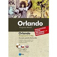Orlando: dvojjazyčná kniha pro mírně pokročilé + CD MP3