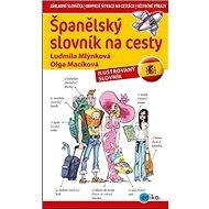 Španělský slovník na cesty: ilustrovaný slovník - Kniha