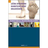 Léčba syndromu diabetické nohy odlehčením - Kniha