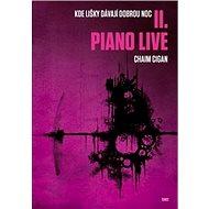 Piano live: Kde lišky dávají dobrou noc II. - Kniha
