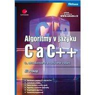 Algoritmy v jazyku C a C++ - Kniha
