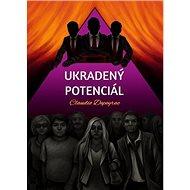 Ukradený potenciál - Kniha