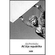 Ať žije republika: (Já a Julina a konec velké války) - Kniha