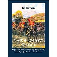 Napoleonovi jezdci - Kniha