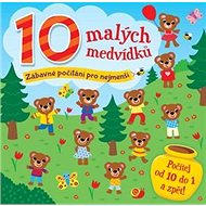 10 malých medvídků: Zábavné počítání pro nejmenší - Kniha