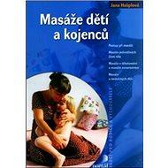 Masáže dětí a kojenců - Kniha