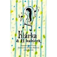 Klárka a 11 babiček - Kniha