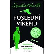 Poslední víkend: Slavný detektiv Hercule Poirot a jeho případy