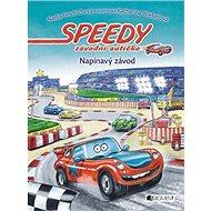 Speedy závodní autíčko Napínavý závod - Kniha