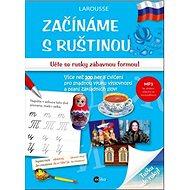 Začínáme s ruštinou: Učte se rusky zábavnou formou! - Kniha