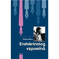 Endokrinolog vzpomíná - Kniha
