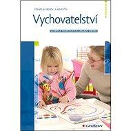 Vychovatelství: Učebnice teoretických základů oboru