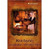 Kuchyně pozdního středověku - Kniha