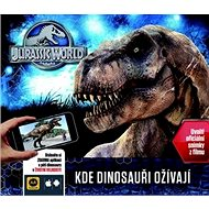 Jurský svět Kde dinosauři ožívají - Kniha