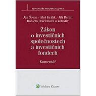 Zákon o investičních společnostech a investičních fondech: Komentář - Kniha