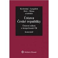Ústava České republiky Ústavní zákon o bezpečnosti ČR: Komentář - Kniha