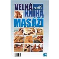Velká kniha masáží - Kniha
