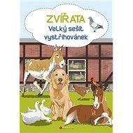 Zvířata velký sešit vystřihovánek - Kniha