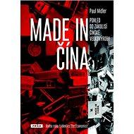 Made in Čína: Pohled do zákulisí Čínské velkovýroby - Kniha