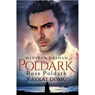 Ross Poldark Návrat domů: Zcyklu Poldark (1) - Kniha