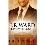 Králové bourbonu: Zcyklu Králové bourbonu (1) - Kniha