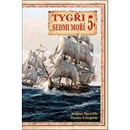 Tygři sedmi moří 5.: Iberští korzáři 17.-18. století - Kniha